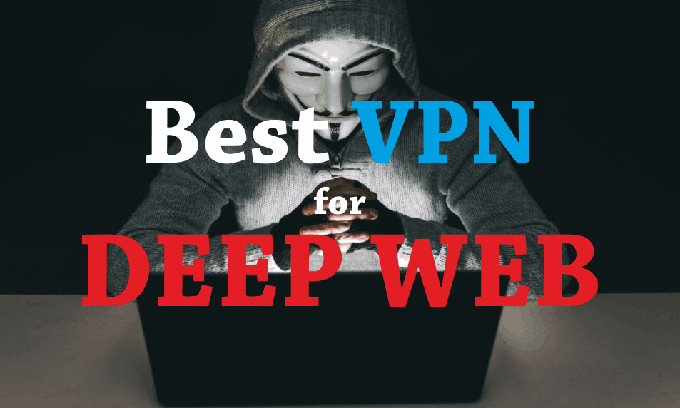 Deep web best vpn