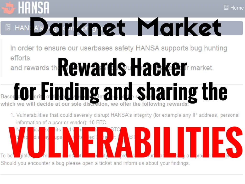 Hansa Dark net Markets are now using Bug Bounty Programs