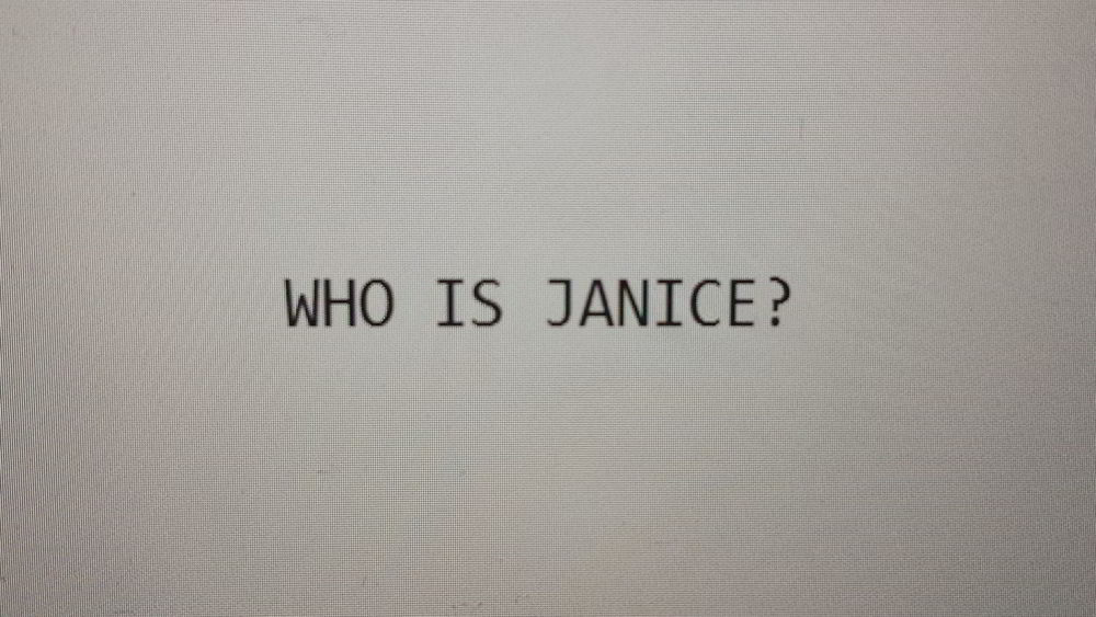 Who is Janice